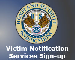 US Homeland Security Victim Notification Program