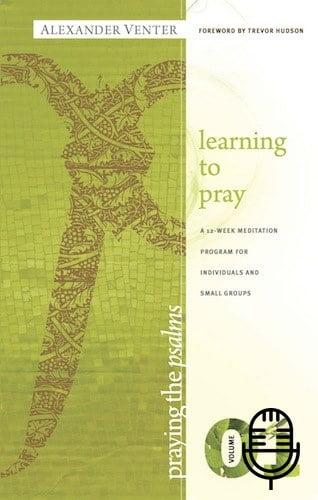 Praying The Psalms 1 - Learning to Pray (5 teachings MP3 set)