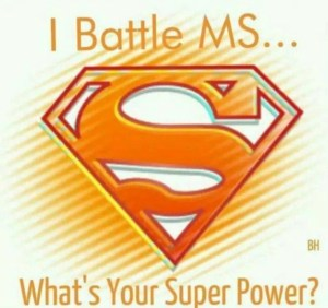 I Battle MS - What is your Super Power?