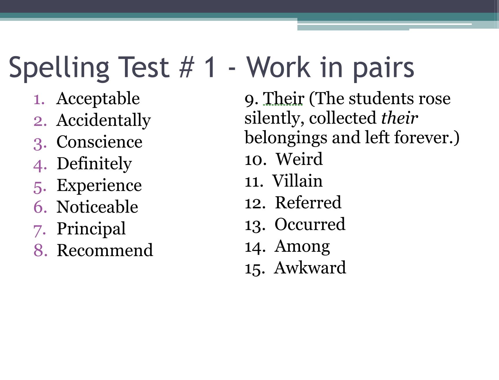 Formal Writing Powerpoint Spelling Test 1 Alexandrasorewa