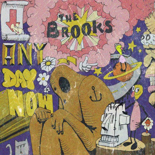 Any Day Now - The Brooks
