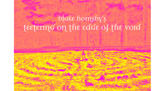 "The album cover for Blake Hornsby's ""Teetering on the Edge of the Void"" features bright pink and yellow tones"