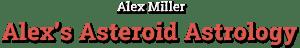 Alex's Asteroid Astrology - Alex Miller