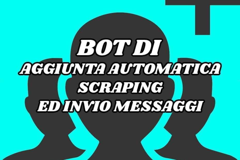 Bot di Aggiunta Automatica