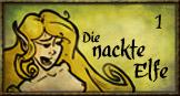 Die nackte Elfe - Part 1
