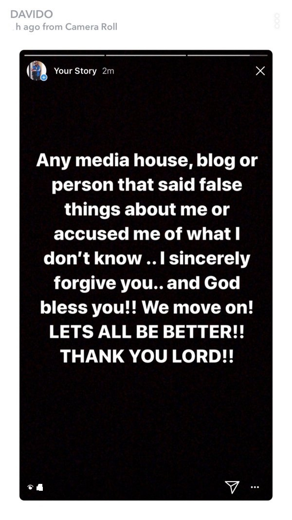 Davido says he forgives media houses, blogs and people who insinuated or accused him of having a hand in Tagbo