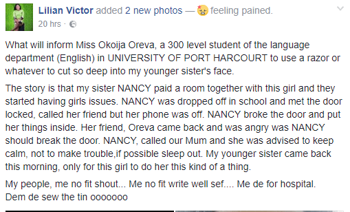 5a587fc768fcb - 300 level UNIPORT student slashes her roommate's nose with razor (photos)