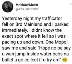 5a82f370a8158 - Lol Man narrates how a MOPOL threatened to shoot him after he thought he wanted to commit suicide at Third Mainland bridge