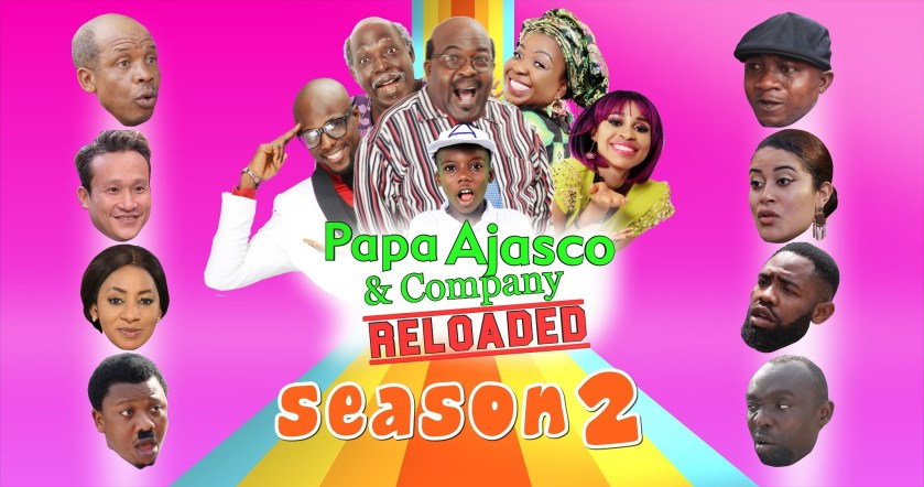 Papa Ajasco Reloaded nominated for AMVCA 2018, As Season 2 set to commence this July
