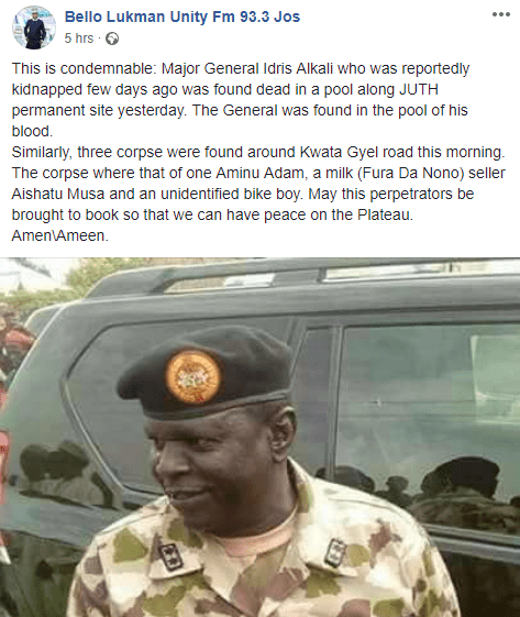 Ex-Chief of admin in the Nigerian Army, Maj-Gen Idris Alkali, who went missing few weeks ago, found dead
