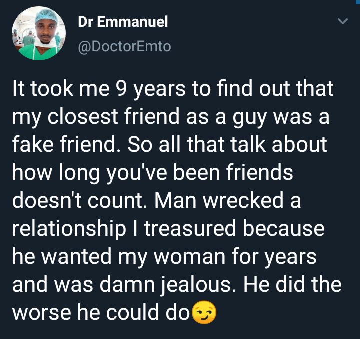 Nigerian doctor reveals how he found out his close friend of 9 years was a fake friend