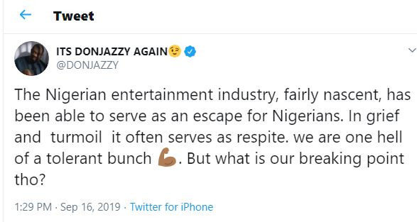 The entertainment industry has been able to serve as an escape for young Nigerians?in grief,?but what is our breaking point - Don Jazzy asks