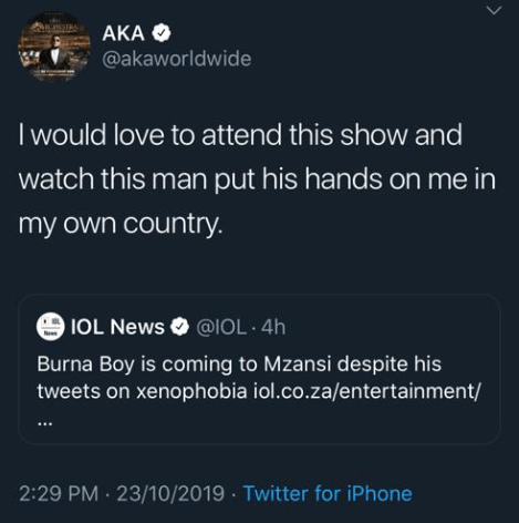Burna Boy has a show in SA and AKA has just dared him to