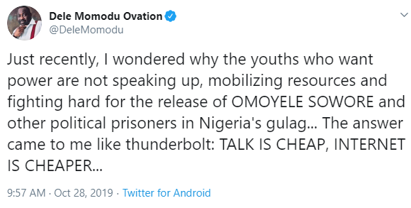 I wonder why youths who want power are not fighting for Sowore?s release - Dele Momodu