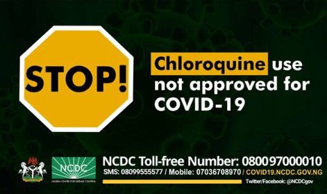 Chloroquine not approved for treatment of Coronavirus  NCDC warns Nigerians