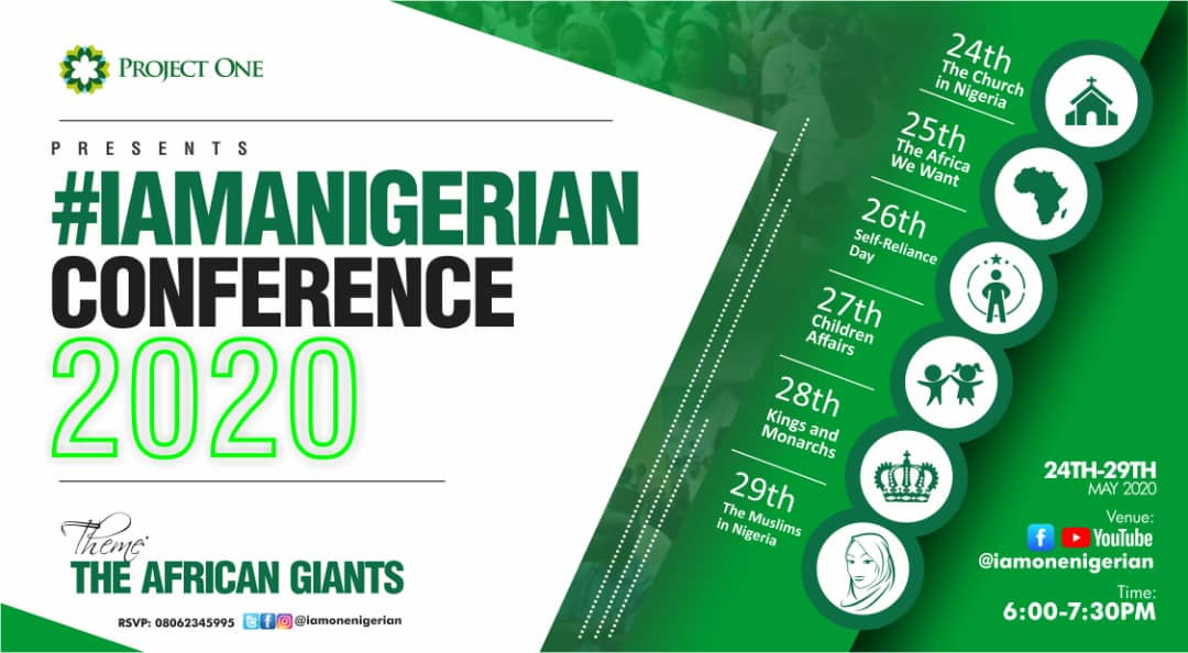The 1 Conference you shouldn?t miss in 2020 is here!! The I am a Nigerian Conference
