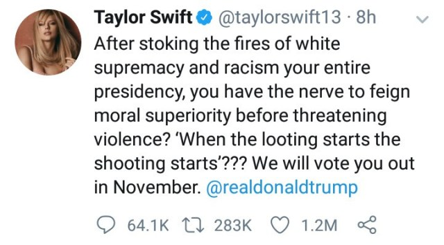 "Taylor Swift blasts Donald Trump over threats to order the ""shooting"" of those violently protesting George Floyd"