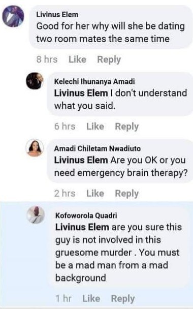 """""""He knows something"""" Facebook users call on police to investigate a man after he dropped a hint while gloating over the death of Uwa Omozuwa"""