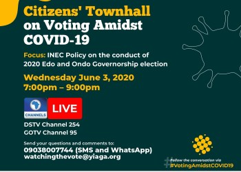 2020 Edo and Ondo governorship elections: Civil society groups host Live TV and virtual citizens? townhall on Voting Amidst COVID-19