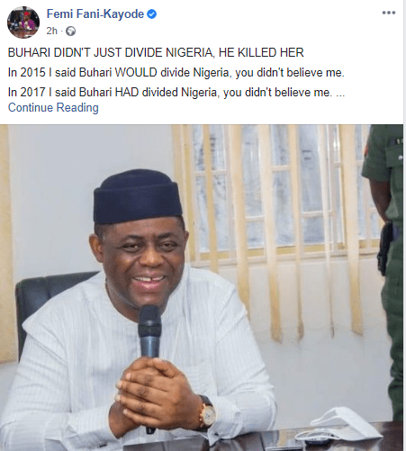 Unless Buhari retraces his steps, there will be no Nigeria left by 2023 - Femi Fani Kayode