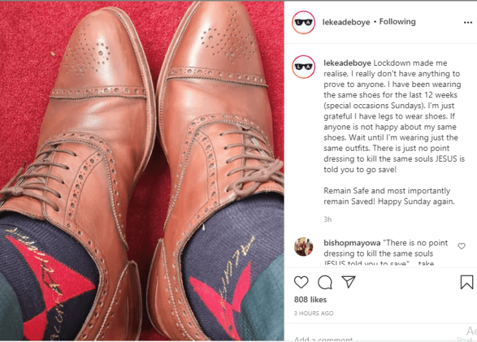 I have been wearing the same shoes for the last 12 weeks, there is just no point dressing to kill same souls Jesus told you to save - Leke Adeboye shares