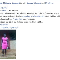 Missing young woman found dead with knife wounds and her pubic hair cut off in the city of Enugu.