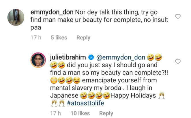 Juliet Ibrahim responds to follower who told her to find a man to be complete