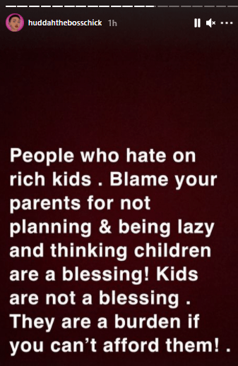 """""""Kids are not a blessing. They are a burden"""" - Huddah Monroe writes"""