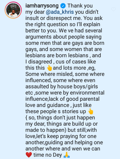 """""""Some were misled, influenced, assaulted by houseboys and girls"""" - Singer Harrysong disagrees with the notion that gay people were born that way"""