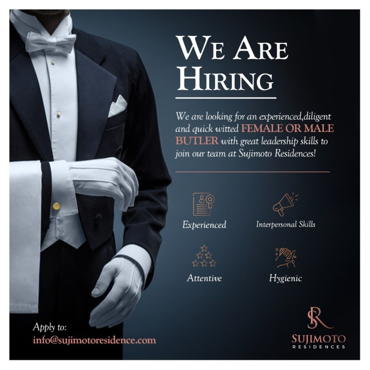 Sujimoto is Hiring a Professional Butler, Architect, Salesperson and Facility Manager