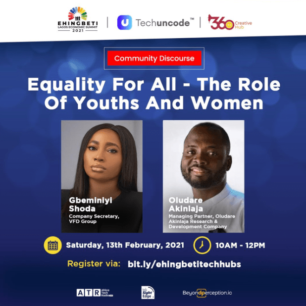 Equality for All ? A Conversation Hosted By 360Hub in Partnership with Techuncode and the Lagos State Government