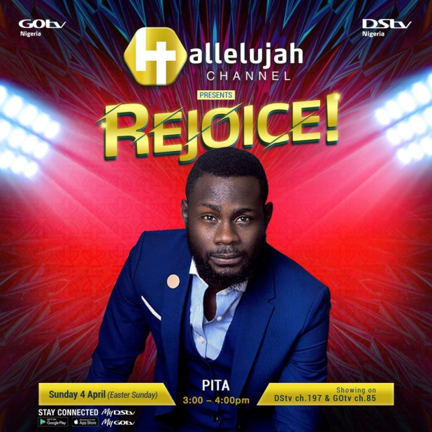 Tim Godfrey, PITA, Frank Edwards set to Perform LIVE on Hallelujah Channel?s REJOICE! This Easter Sunday