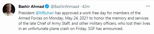 President Buhari approves Monday May 24 work free day for members of the Armed Forces, directs flags to be flown at half-mast