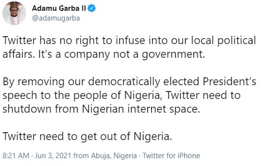 By removing our President's speech, Twitter needs to shutdown from Nigerian internet space - Adamu Garba
