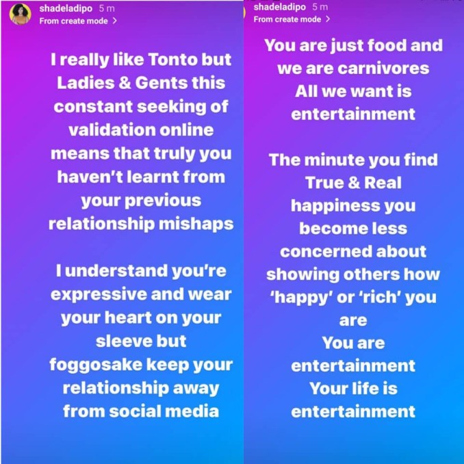 ''I really like Tonto but this constant seeking of validation online means you haven't learnt from your previous relationship mishap'' - Shade Ladipo writes