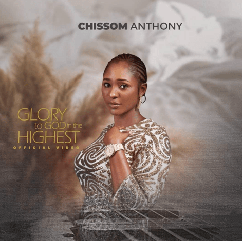 Chisom Anthoy: Amazing New Music Video Propels Song to ITunes Nigeria Top 100 Chart
