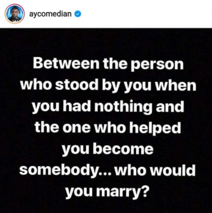 Comedian, AY Makun, asks an intriguing question on IG