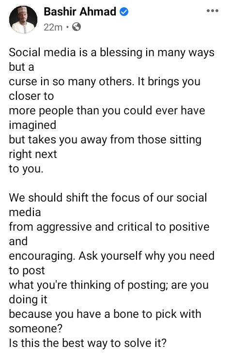 Social media is a blessing and a curse  - Presidential aide, Bashir Ahmad