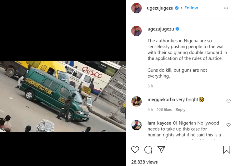Authorities in Nigeria are so senselessly pushing people to the wall with their so glaring double standard - Actor Ugezu Ugezu condemns arrest of Chinwetalu Agu by soldiers