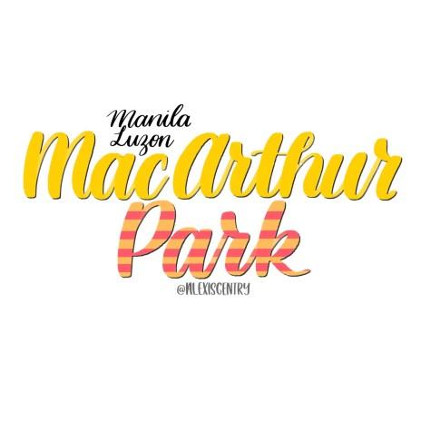 Manila Luzon MacArthur Park - RuPaul's Drag Race lettering challenge