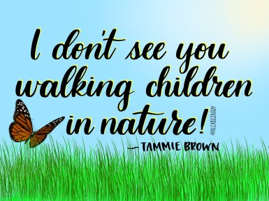 Tammie Brown - Walking children in nature - RuPaul's Drag Race lettering challenge