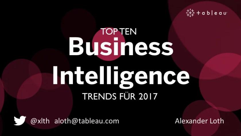 Tableau-Webinar zu den Top 10 der Business Intelligence Trends für das Jahr 2017