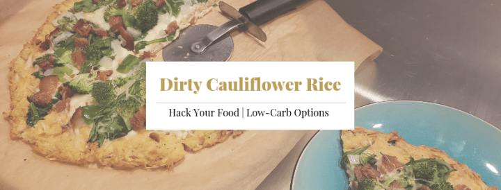 Dirty Cauliflower Rice
