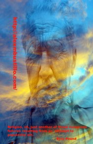 Religion, oh, just another of those numerous failures resulting from an attempt to popularize art. Ezra Pound