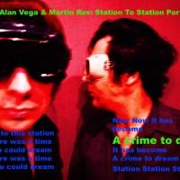 Alan Vega & Martin Rev : Station Station Suicide Portrait