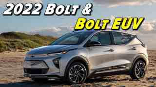 2022 Bolt First Look