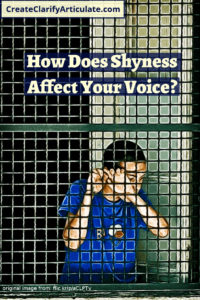 How Does Shyness Affect Your Voice?