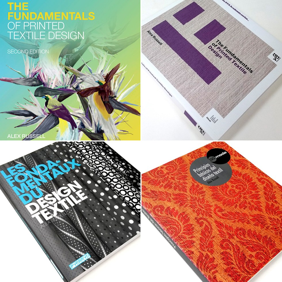 """The second, first, French and Spanish editions of """"The Fundamentals Of Printed Textile Design"""" by Alex Russell, an example of Alex's books and writing projects"""