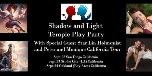 Shadow and Light Temple Play Party with Monique Darling, Peter Petersen, and special guest star Lin Holmquist