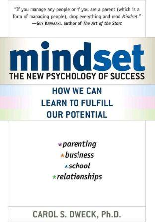 Post image for Mindset by Carol Dweck – Summary